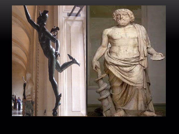 چپ: هرمس (مرکوری) –راست: آسکلپیوس